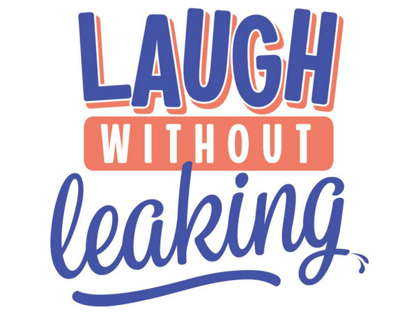 Do You Laugh Without Leaking